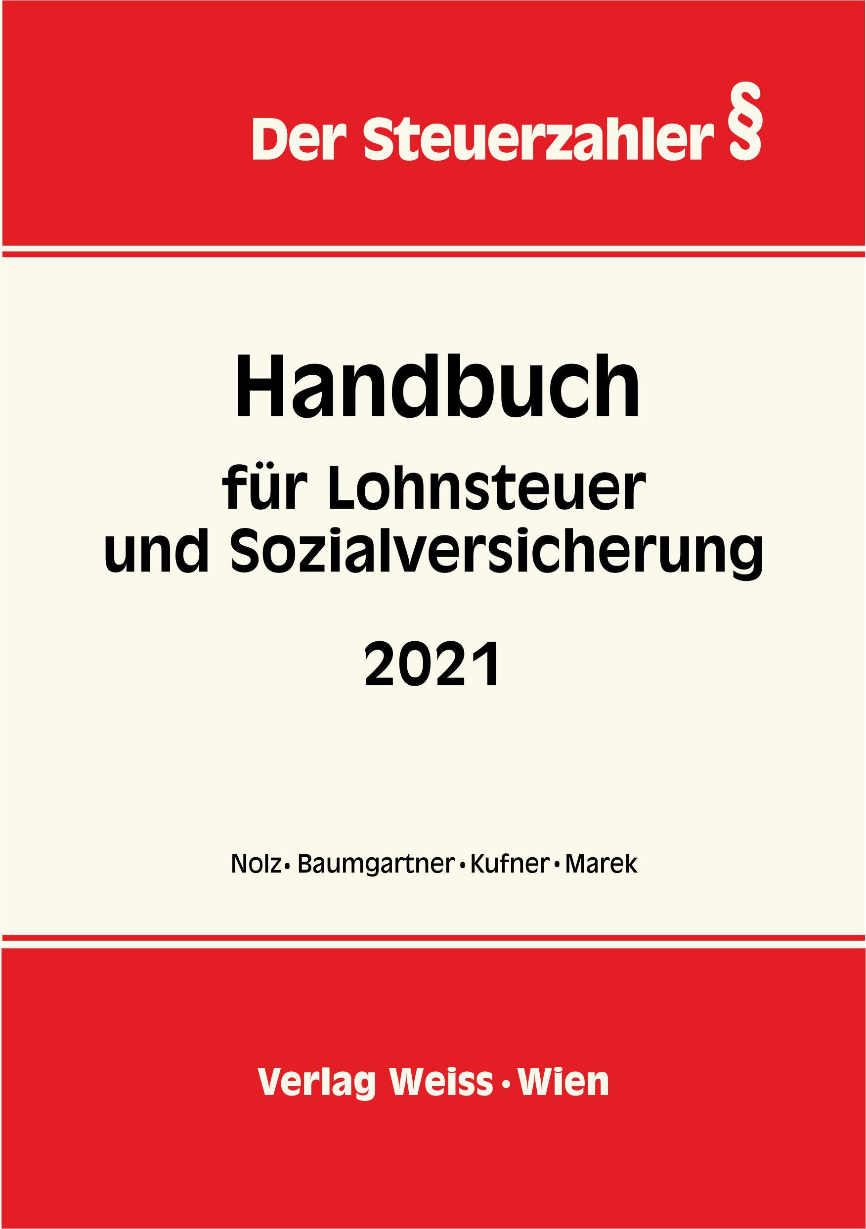 Handbuch für LOHNSTEUER und SOZIALVERSICHERUNG 2021 ...