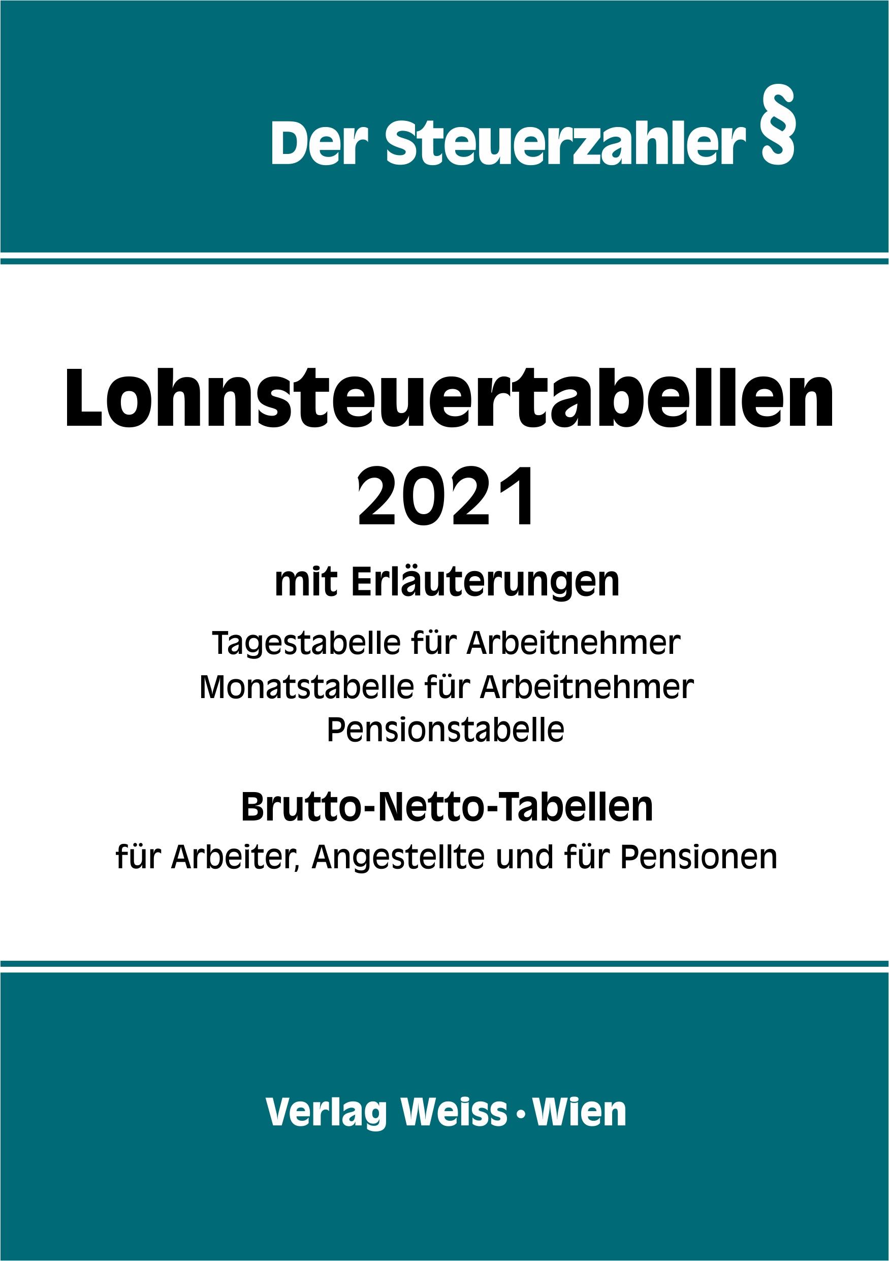 LOHNSTEUERTABELLEN 2021 mit Brutto-/Nettotabellen • Weiss ...